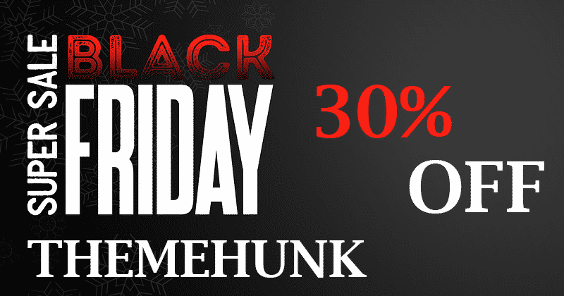 ThemeHunk - Black Friday and Cyber Monday Deals on WordPress