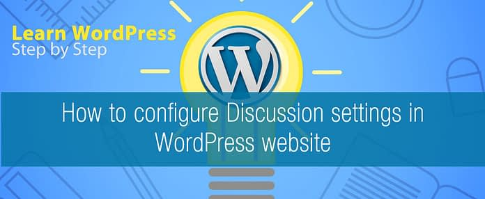 How to configure Discussion settings in WordPress website