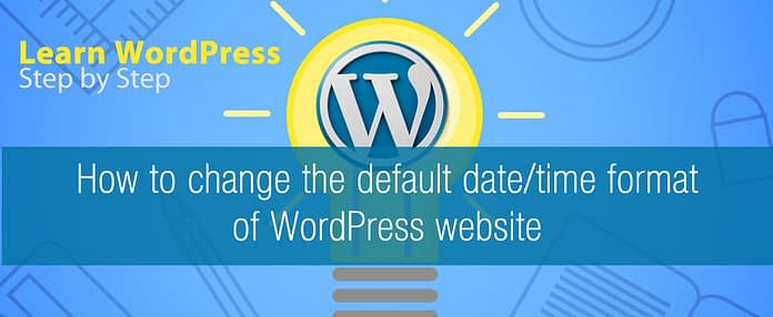How to change the default date/time format of WordPress website