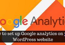 How to setup Google analytics on your WordPress website