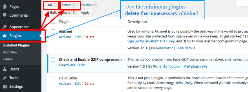 use proper number of wp Plugins - How to Speed Up Your WordPress site - Optimization Tips