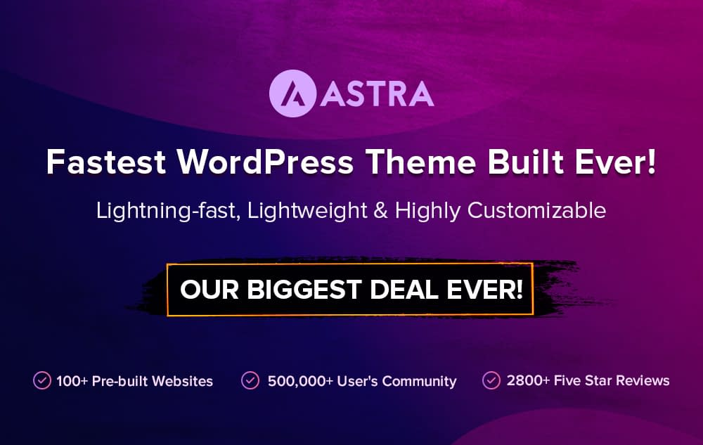 Astra - Black Friday and Cyber Monday Deal 2019