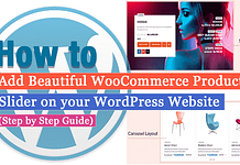 How to Add Beautiful WooCommerce Product Slider on your WordPress Website? (Step by Step Guide)