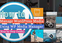 How to manage your WordPress media using WP Media Manager? (Step by Step Guide)