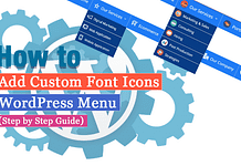How to Add Custom Font Icons on WordPress Menu? (Step by Step Guide)