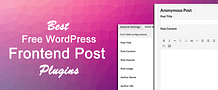 Best Free WordPress Frontend Post Plugins