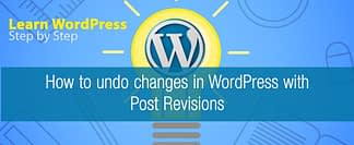 How to undo changes with Post Revisions