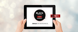 WordPress Black Friday and Cyber Monday Deals 2017