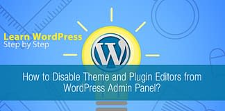 How to Disable Theme and Plugin Editors from WordPress Admin Panel