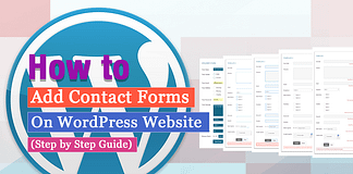 How to Add a Contact Form on WordPress Website? (Step by Step Guide)