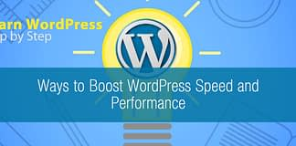 Ways to Boost WordPress Speed and Performance