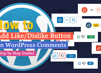 How to Add Like/Dislike Button on WordPress Comments? (Step by Step Guide)