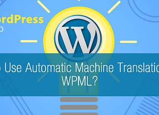How to Use Automatic Machine Translation With WPML