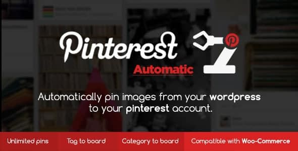 Pinterest Automatic Pin - WordPress Pinterest Plugins