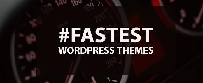 Fastest Loading WordPress Themes