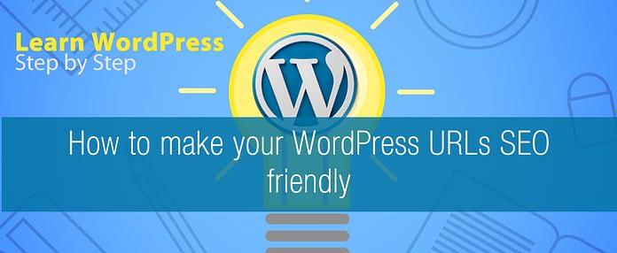 How to make your WordPress URLs SEO friendly