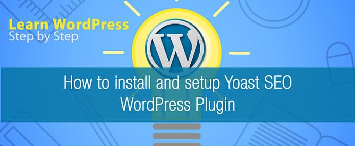 how to install and setup yoast seo wordpress plugin