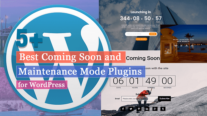 Best Coming Soon & Maintenance Mode Plugins for WordPress