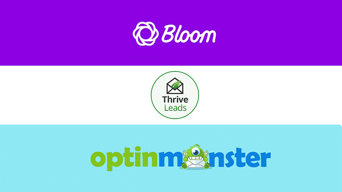 Bloom vs OptinMonster vs Thrive Leads - Which is the Best WordPress Email Optin Plugins?