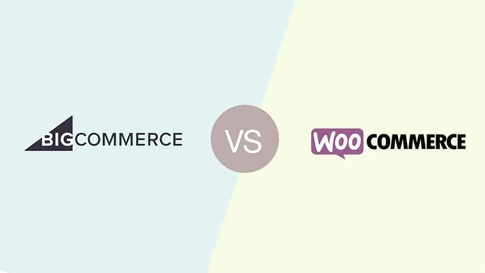 BigCommerce Vs WooCommerce - Which One is Better?