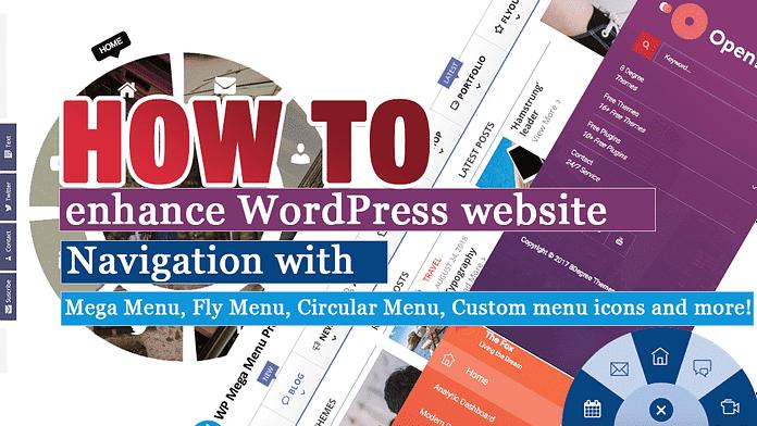 How to Enhance WordPress Website Navigation with Mega Menu, Custom Menu and Menu Icons