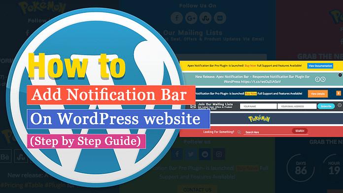 Add Notification Bar On WordPress Website
