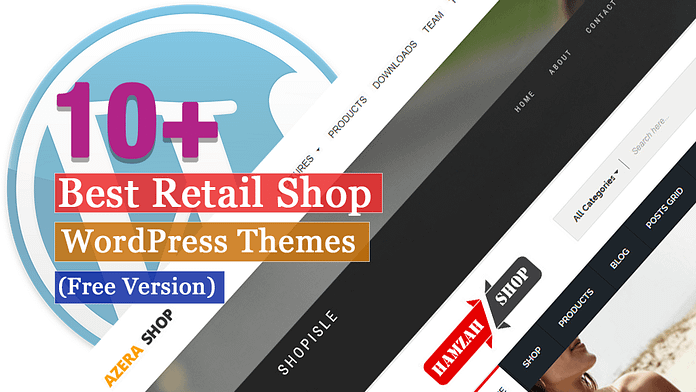 Best Free Retail Shop WordPress Themes
