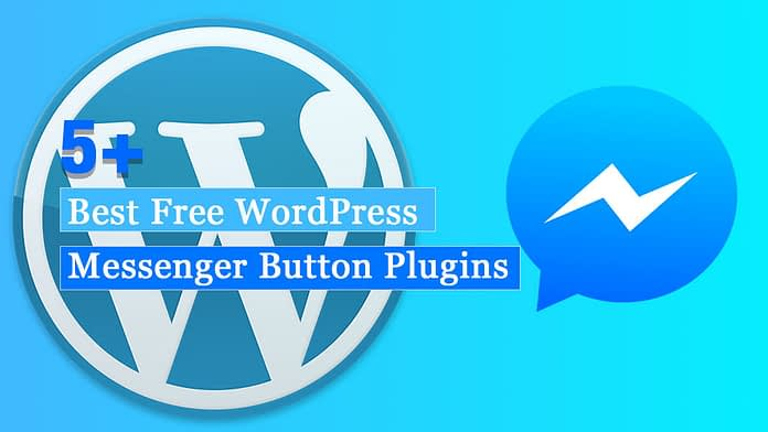 Best Free WordPress Messenger Button Plugins
