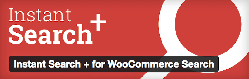 Instant Search - 15 WordPress Tools to Help You Run Your eCommerce Store