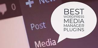 Best WordPress Media Manager Plugins