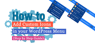 How to Add Custom Icons in your WordPress Menu? (Step by Step Guide)